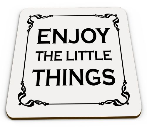 Enjoy The Little Things Glossy Mug Coasters